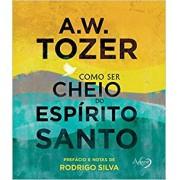 COMO SER CHEIO DO ESPIRITO SANTO - A W TOZER