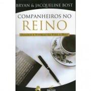 COMPANHEIROS NO REINO DESAFIOS E VITORIAS - BRYAN & JACQUELINE BOST