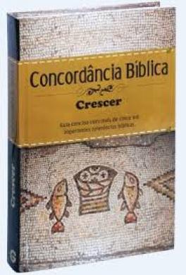 CONCORDANCIA BIBLICA ILUSTRADO CRESCER CP DURA