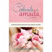 CONHECIDA E AMADA 52 DEVOCIONAIS - CARYN RIVADENEIRA
