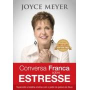 CONVERSA FRANCA SOBRE ESTRESSE - JOYCE MEYER