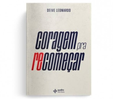 CORAGEM PRA RECOMECAR - DEIVE LEONARDO