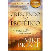 CRESCENDO NO PROFETICO - MIKE BICKLE