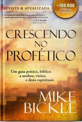 CRESCENDO NO PROFETICO - MIKE BICKLE
