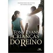 CRIANCAS DO REINO - TONY EVANS