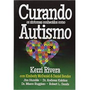 CURANDO OS SINTOMAS CONHECENDO COM AUTISMO - KERRI RIVERA
