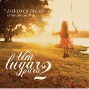 DAVID M. QUINLAN UM LUGAR PARA 2 CD