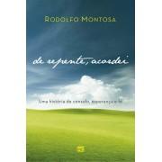 DE REPENTE ACORDEI - RODOLFO MONTOSA