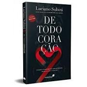 DE TODO CORACAO - LUCIANO SUBIRA
