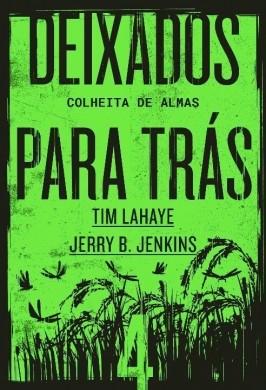 DEIXADOS PARA TRAS VOL IV - TIM LAHAYE