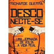 DESCONECTE SE - RICHARDE GUERRA
