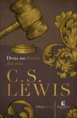 DEUS NO BANCO DOS REUS - C S LEWIS