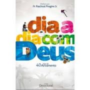 DIA A DIA COM DEUS 40 DIAS DE AVIVAMENTO - PASCHOAL PIRAGINE JR