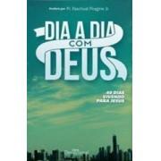 DIA A DIA COM DEUS 40 DIAS VIVENDO PARA JESUS - BRUNA SEIFERT