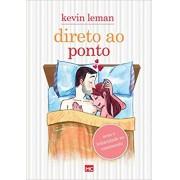 DIRETO AO PONTO SEXO E INTIMIDADE NO CASAMENTO - KEVIN LEMAN