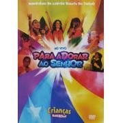 DT7 CRIANCAS PARA ADORAR AO SENHOR DVD