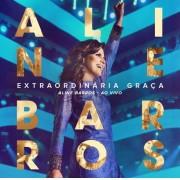 DVD ALINE BARROS EXTRAORDINARIA GRACA