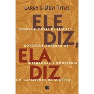 ELE DIZ ELA DIZ - LARRY TITUS E DEVI TITUS