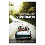 ENQUANTO VIVERMOS - DR GARY SMALLEY