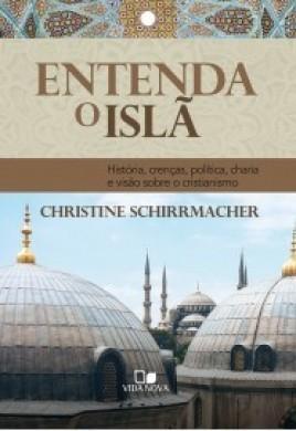 ENTENDA O ISLA - CHRISTINE SCHIRRMACHER
