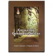ESCOLA DOS GIDEOES DE ORACAO VOL  2 - ANGELA VALADAO CINTRA