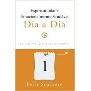 ESPIRITUALIDADE EMOCIONALMENTE SAUDAVEL DIA A DIA - PETER SCAZZERO