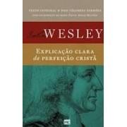 EXPLICACAO CLARA DA PERFEICAO - JOHN WESLEY