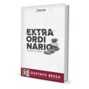 EXTRAORDINARIO O PODER COMUM - GUSTAVO BESSA