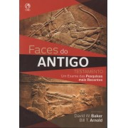 FACES DO ANTIGO TESTAMENTO - DAVID W BAKER