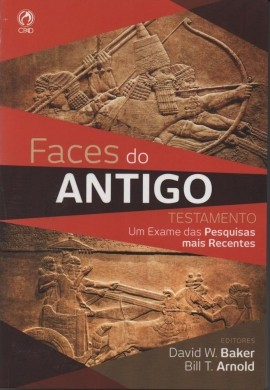 FACES DO ANTIGO TESTAMENTO - DAVID W BAKER