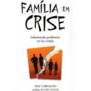 FAMILIA EM CRISE - ESLY CARVALHO