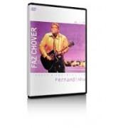 FAZ CHOVER FERNANDINHO DVD