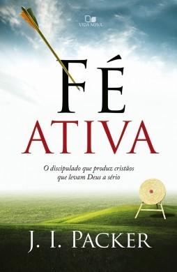 FE ATIVA - J I PACKER
