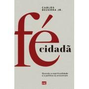 FE CIDADA - CARLOS BEZERRA JR