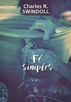 FE SIMPLES - CHARLES R SWINDOLL