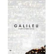 FERNANDINHO GALILEU DVD
