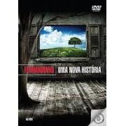 FERNANDINHO UMA NOVA HISTORIA DVD
