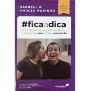 FICA A DICA 100 ATITUDES QUE PODEM - DARRELL E MARCIA MARINHO