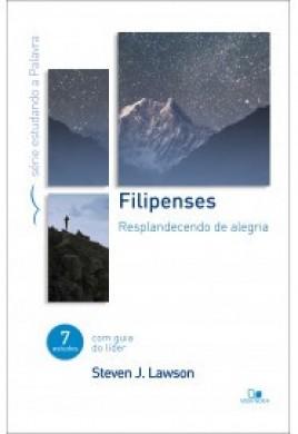 FILIPENSES SERIE ESTUDANDO A PALAVRA - STEVEN J LAWSON