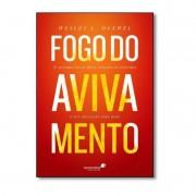 FOGO DO AVIVAMENTO - WESLEY L DUEWEL