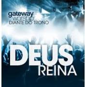 GATEWAY WORSHIP DT DEUS REINA CD