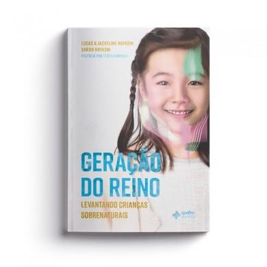 GERACAO DO REINO - LUCAS E JACKELINE HAYASHI