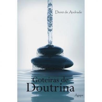 GOTEIRAS DE DOUTRINAS - DEIRO DE ANDRADE