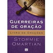 GUERREIRAS DE ORACAO BOLSO - STORMIE OMARTIAN