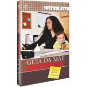 GUIA DA MAE OCUPADA - KATHY PEEL