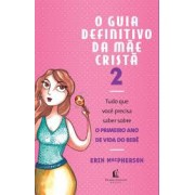 GUIA DEFINITIVO DA MAE CRISTA 2  - ERIN  MACPHERSON