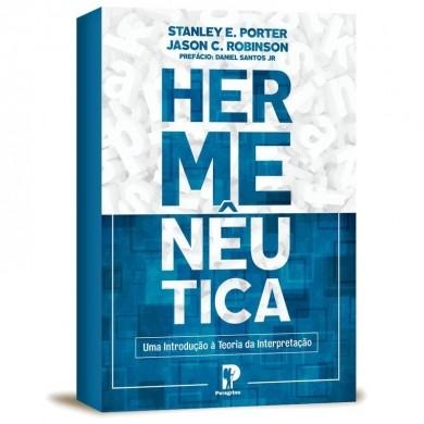 HERMENEUTICA UMA INTRODUCAO A TEORIA - STANLEY E PORTER