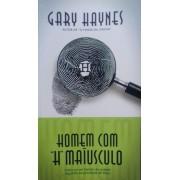 HOMEM COM H MAIUSCULO - GARY HAYNES