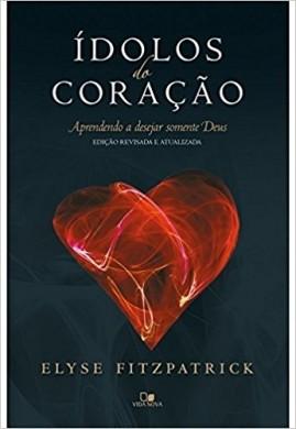 IDOLOS DO CORACAO - ELYSE FITZPATRICK