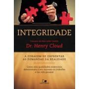 INTEGRIDADE A CORAGEM DE ENFRENTAR - DR HENRY CLOUD